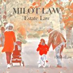 estate-lawyers-milot-law