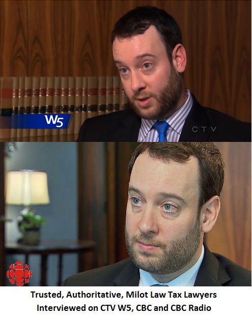 Duane Milot Tax Lawyer on CTV W5 and CBC
